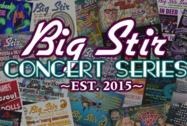 Big Stir Concert Series